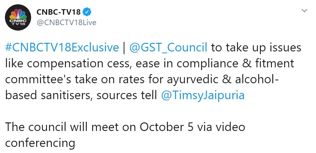 CNBC-TV18: GST Council to take up issues like compensation cess, ease in compliance etc, on Oct 05, 2020
